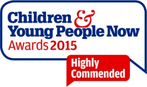 Children and Young People Now Awards 2015, Highly Commended