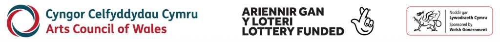 Arts Council of Wales | Lottery Funded | Sponsored by Welsh Government